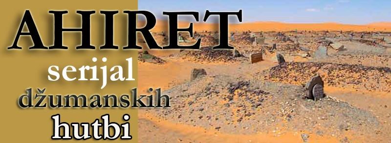 AHIRET SERIJAL PREDAVANJA EBU AHMED